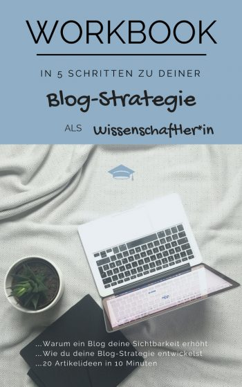 In 5 Schritten zu deiner Blog-Strategie als Wissenschaftler Workbook